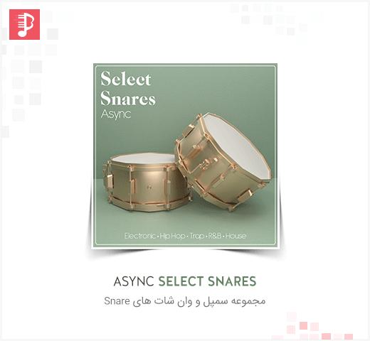 دانلود مجموعه سمپل اسنر و وان شات Async Select Snares